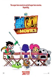 TEEN TITANS GO! TO THE MOVIES US版オリジナルポスター